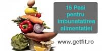 Imaginea articolului: 15 Pasi pentru a-ti imbunatati alimentatia